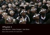 #Playlist 3 (cartell)