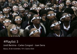 #Playlist 3 (cartell)